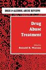 Drug Abuse Treatment (2012, Taschenbuch)