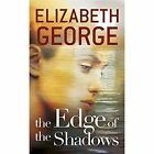 The Edge of the Shadows by Elizabeth George (Paperback, 2016)