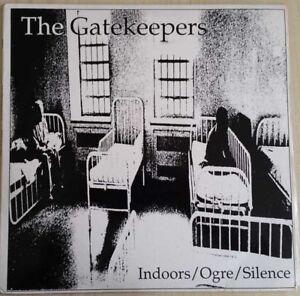 1988-PUNK-INDIE-ROCK-THE-GATEKEEPERS-INDOORS-OGRE-SILENCE-EP-12-034-45-RPM-EX