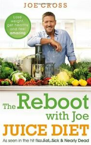 The-Reboot-with-Joe-Juice-Diet-Lose-weight-get-healthy-and-feel-amazing-As