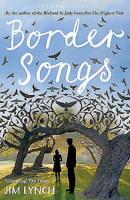 Border Songs by Jim Lynch (Paperback) New Book