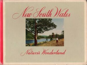 New-South-Wales-Nature-039-s-Wonderland-BOOK-Travel-Photography-1950s