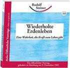 Wiederholte Erdenleben von Rudolf Steiner (2012, Taschenbuch)