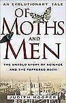 Of Moths and Men : An Evolutionary Tale: The Untold Story of Science and the...