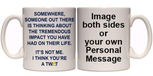 11 /& 15oz GIFT TREMENDOUS IMPACT ON LIFE HUMOUR PERSONALISED MUG /& COASTER O5