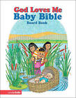 God Loves Me Baby Bible by S. Beck (Board book, 1999)