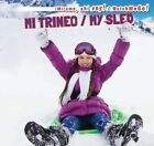 Mi Trineo / My Sled by Victor Blaine (Hardback, 2015)