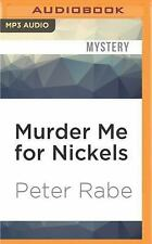 Murder Me for Nickels by Peter Rabe (2016, MP3 CD, Unabridged)