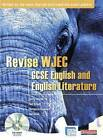 Revise WJEC GCSE English and English Literature by Pearson Education Limited (Mixed media product, 2009)