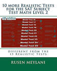 10 More Realistic Tests for the SAT Subject Test Math Level 2: Different from the 15 Realistic Tests by Rusen Meylani (Paperback / softback, 2010)