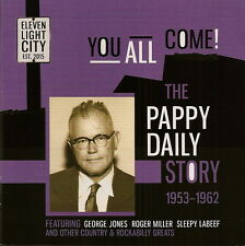 George Jones etc: You All Come! The Pappy Daily Story 1953-1962 - as new CD 2015
