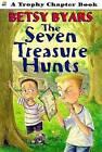 The Seven Treasure Hunts by Betsy Byars (Paperback / softback, 1992)
