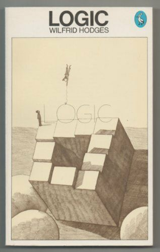 Logic (A pelican original) By Wilfred Hodges