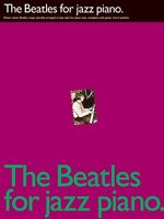 The Beatles For Jazz Piano Sheet Music Piano Solo 000306121