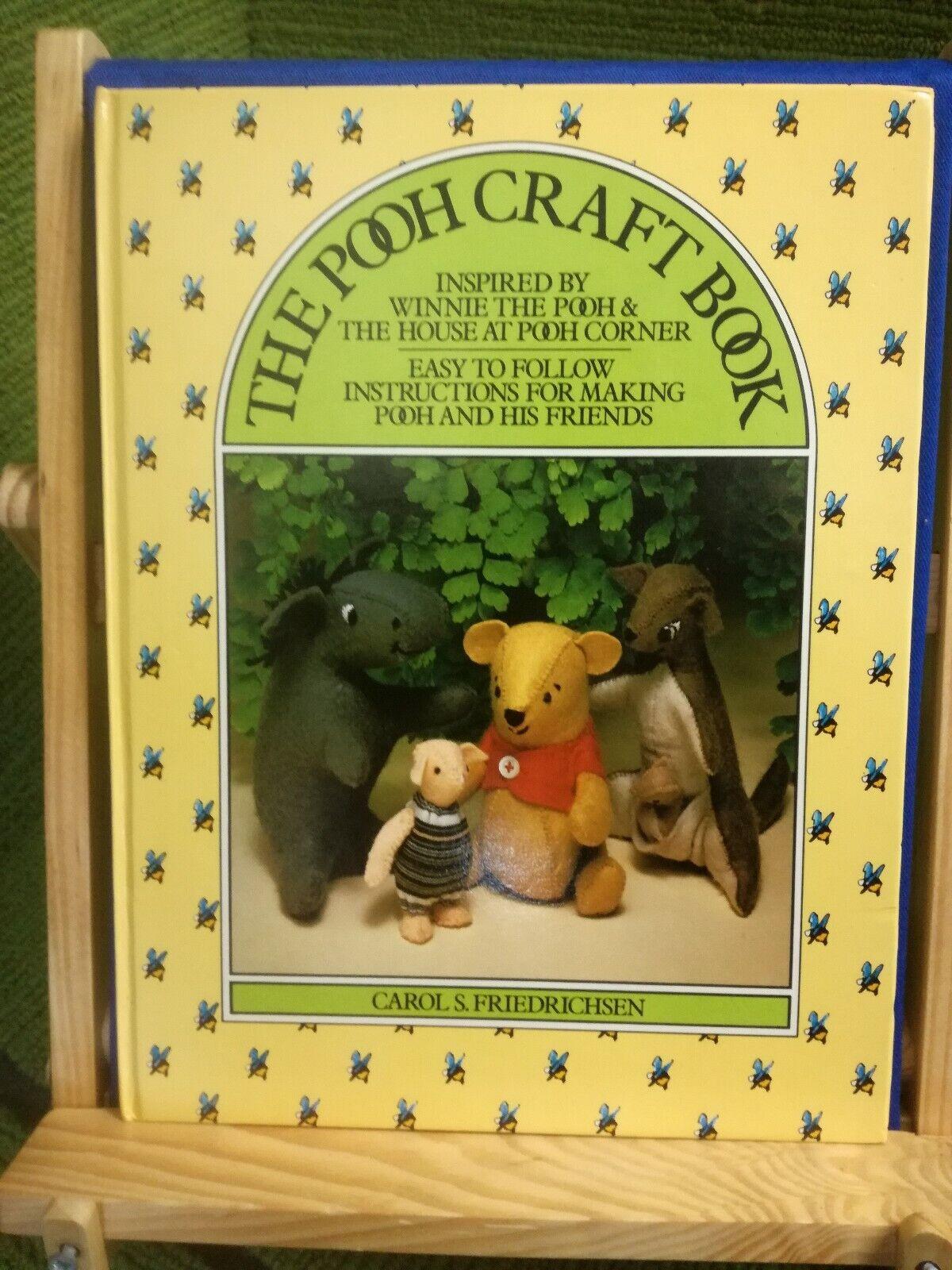 THE POOH CRAFT BOOK - CAROL S S S FRIEDRICHSEN - 1982 1st Ed HARDBACK BOOK - LOVELY b937e3