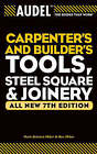 Audel Carpenter's and Builder's Tools, Steel Square and Joinery by Rex Miller, Mark Richard Miller (Paperback, 2004)