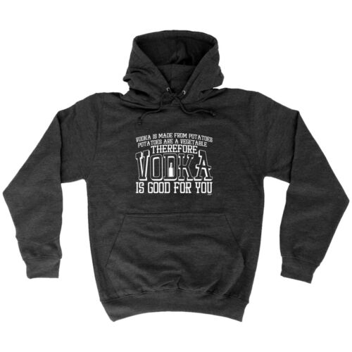 Vodka Is Made From Potatoes Funny Novelty Hoodie Hoody hooded Top