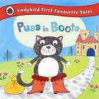 Puss in Boots: Ladybird First Favourite Tales by Penguin Books Ltd (Hardback, 2014)