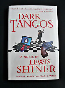 Dark-Tangos-by-Lewis-Shiner-2011-Hardcover
