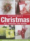 Christmas All Through the House by Matthew Mead (Paperback / softback, 2013)