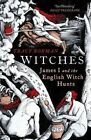 Witches: James I and the English Witch Hunts by Tracy Borman (Paperback, 2014)