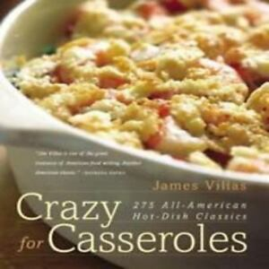 Crazy-for-Casseroles-275-All-American-Hot-Dish-Classics-by-James-Villas