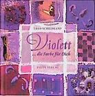 Violett von Theo Schildkamp (2001, Gebundene Ausgabe)