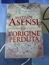 L'origine perduta Matilde Asensi