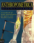 Anthropometrica: A Textbook of Body Measurement for Sports and Health Courses by NewSouth Publishing (Paperback, 1996)
