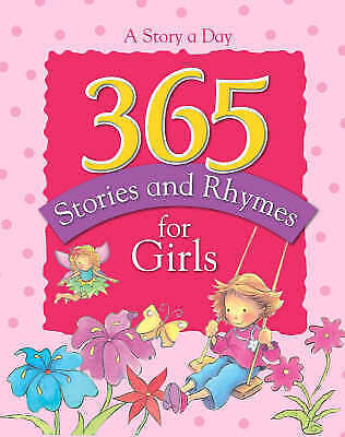 """""""AS NEW"""" Parragon Books, 365 Stories and Rhymes for Girls Treasury (365 Stories"""