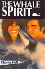 The Whale Spirit by Charles A Hall (Paperback / softback, 2000)