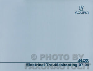 Acura MDX Electrical Troubleshooting Manual 2009 2008 2007 ...