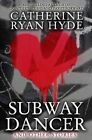 Subway Dancer and Other Stories 9781494746780 by Catherine Ryan Hyde Paperback