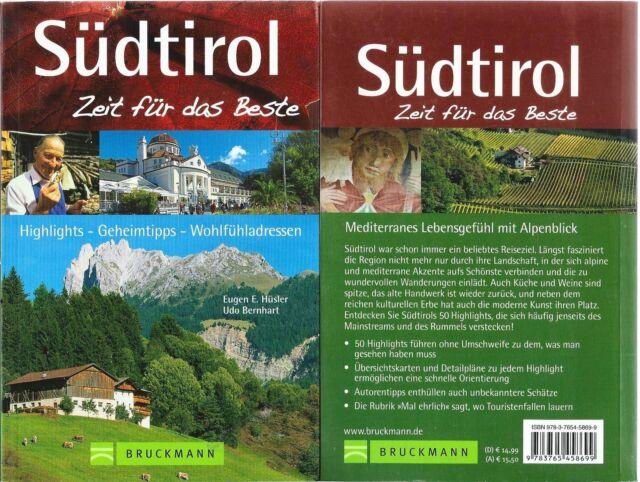 Südtirol - Zeit für das Beste - Highlights Geheimtipps und Wohlfühladressen 2014