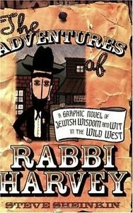The-Adventures-of-Rabbi-Harvey-A-Graphic-Novel-of-Jewish-Wisdom-and-Wit-in-the