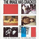The Image Has Cracked [Limited] by Alternative TV (CD, Jul-2003, Import)