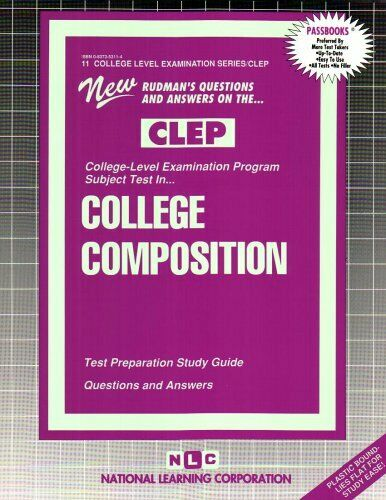 COLLEGE COMPOSITION  FRESHMAN   College Level Examination Series   Pa
