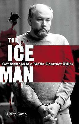 1 of 1 - The Ice Man: Confessions of a Mafia Contract Killer by Philip Carlo (Paperback,…