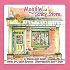 Mookie and the Candy Store by Judith Kristen (Paperback / softback, 2010)