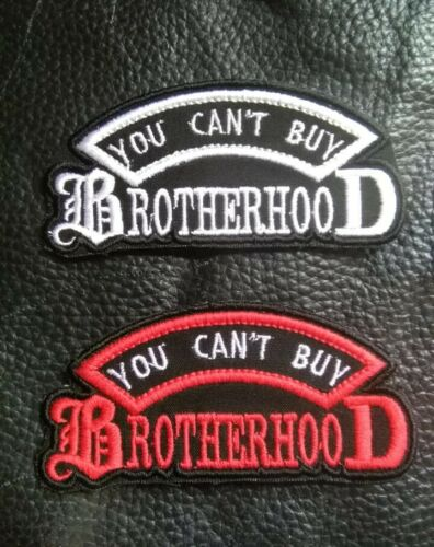 1 patch Can/'t buy Brotherhood motorcycle vest patch.