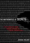 The Mathematics of Secrets by Joshua Holden (2017, Hardcover)