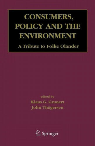 Consumers, Policy and the Environment|Klaus G. Grunert; John (eds.) Thogersen