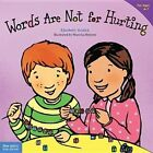 Words are Not for Hurting by Elizabeth Verdick (Paperback, 2003)