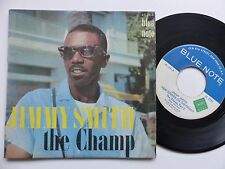 JIMMY SMITH The champ BLUE NOTE 45 1641