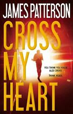 Alex Cross: Cross My Heart by James Patterson (2013, Hardcover)