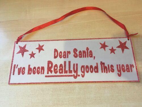 Suspension en bois de Noël Signe Plaque-Cher Père Noël que j/'ai été vraiment bonne 27x10cm
