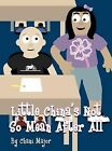 Little China's Not So Mean After All by Chani Major (Hardback, 2012)