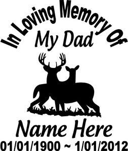 In Loving Memory Of Dad Deer Buck Doe Decal Window Sticker Custom - Window decals in memory of