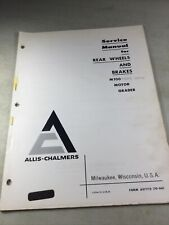 Allis Chalmers M100 Grader Rear Wheels Amp Brakes Service Manual