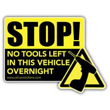 Stop! no hay herramientas izquierda en este vehículo pegatina 140 X 110 Mm advertencia de seguridad de la calcomanía